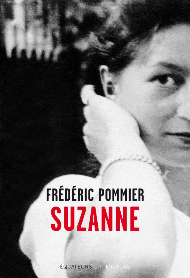 Suzanne livre de Frédéric Pommier journaliste et chroniqueur à France Inter